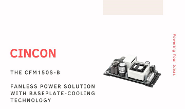 The CFM150S-B: Fanless power solution with baseplate-cooling Technology
